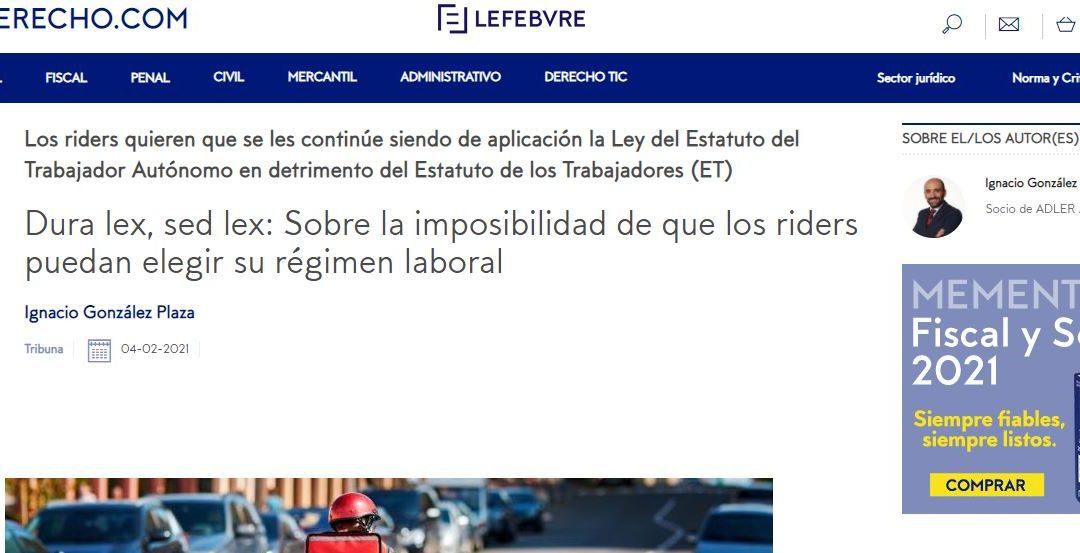 Dura lex, sed lex: Sobre la imposibilidad de que los riders puedan elegir su régimen laboral